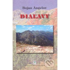 Diaľavy - Bojan Angelov