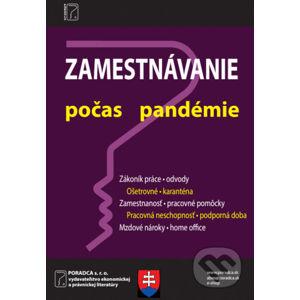 Zamestnávanie počas pandémie - Poradca s.r.o.
