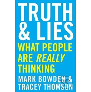 Truth Lies - Mark Bowden, Tracey Thomson