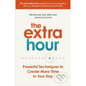 The Extra Hour - Will Declair, Jerome Dumont, Bao Dinh