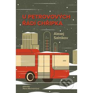 U Petrovových řádí chřipka - Alexej Salnikov