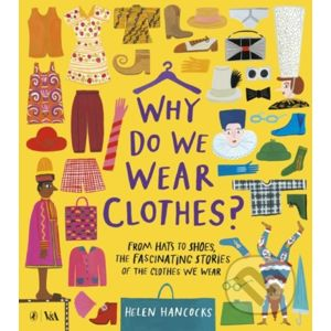 Why Do We Wear Clothes? - Helen Hancocks