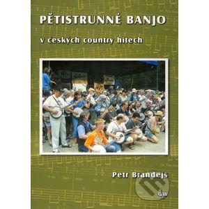 Pětistrunné banjo v českých country hitech + DVD - Petr Brandejs