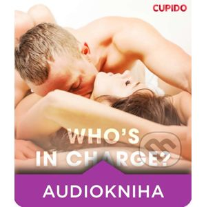 Who's In Charge? (EN) - – Cupido