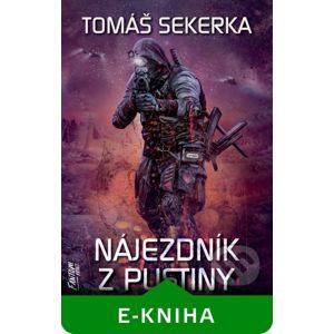 Nájezdník z Pustiny - Tomáš Sekerka