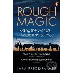 Rough Magic - Lara Prior-Palmer