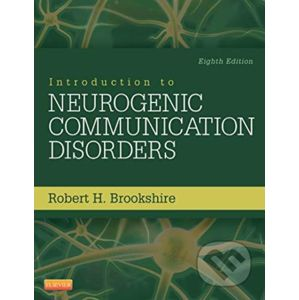 Introduction to Neurogenic Communication Disorders - Robert H. Brookshire