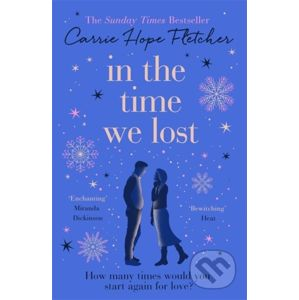 In the Time We Lost - Carrie Hope Fletcher