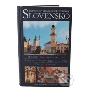 Slovensko - Ilustrovaná encyklopédia pamiatok - Peter Kresánek