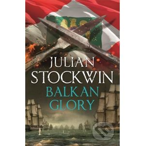 Balkan Grory - Julian Stockwin