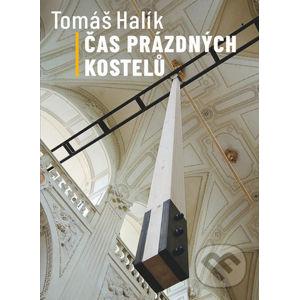 Čas prázdných kostelů - Tomáš Halík