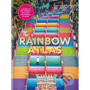 The Rainbow Atlas - Taylor Fuller