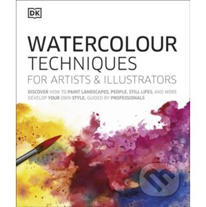 Watercolour Techniques for Artists and Illustrators - Dorling Kindersley