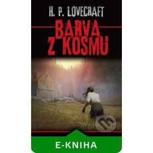 Barva z kosmu - Howard Phillips Lovecraft