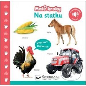 Malé kroky: Na statku - Svojtka&Co.