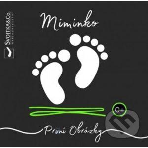 Miminko - První obrázky - Mirka Svojtková