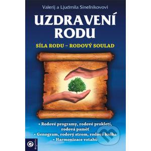 Uzdravení rodu - Valerij Sineľnikov