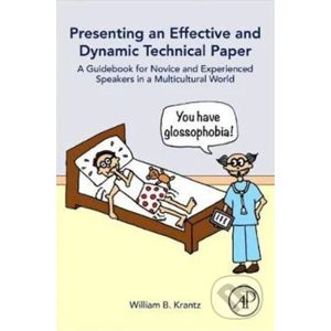Presenting an Effective and Dynamic Technical Paper - William B. Krantz