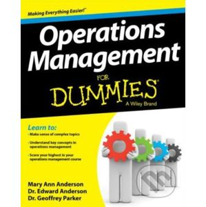 Operations Management For Dummies - Mary Ann Anderson, Edward Anderson, Geoffrey Parker