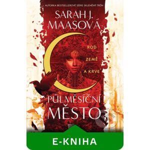 Rod země a krve - Sarah J. Maas