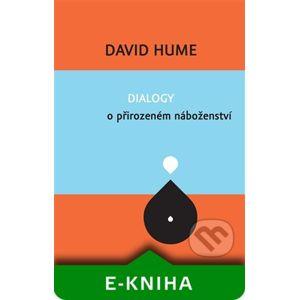 Dialogy o přirozeném náboženství - David Hume