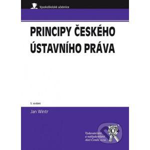 Principy českého ústavního práva - Jan Wintr