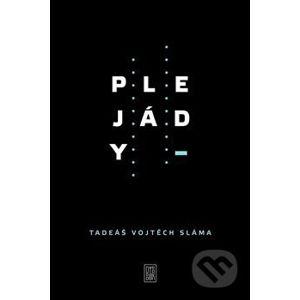 Plejády - Tadeáš Vojtěch Sláma