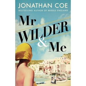 Mr Wilder and Me - Jonathan Coe