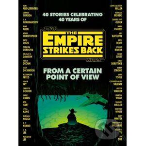 Star Wars: From a Certain Point of View - Seth Dickinson, Hank Green, R. F. Kuang, Martha Wells, Kiersten White