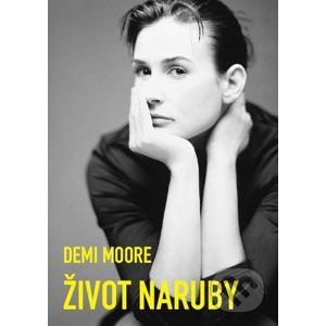 Život naruby - Demi Moore