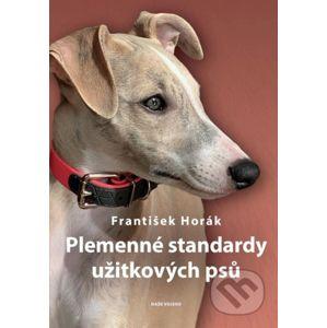 Plemenné standardy užitkových psů - František Horák