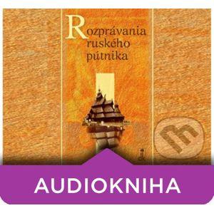 Rozprávania ruského pútnika (audiokniha) - Dobrá kniha