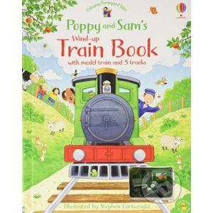 Poppy and Sam's Wind Up Train Book - Sam Taplin, Stephen Cartwright (ilustrátor)
