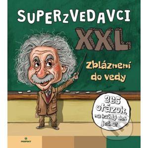 Superzvedavci XXL - Zbláznení do vedy - Perfekt