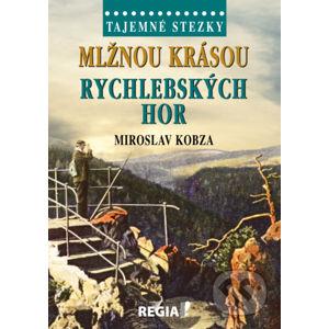 Mlžnou krásou Rychlebských hor - Miroslav Kobza