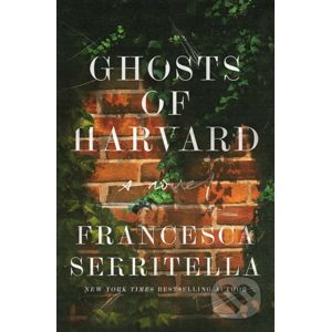 Ghosts of Harvard - Francesca Serritella
