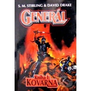 Generál - Kovárna - Drake, David, Stirling