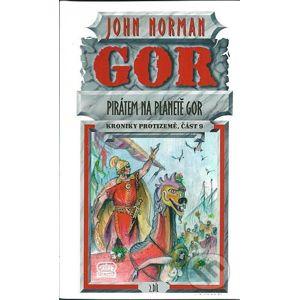 Pirátem na planetě Gor II - John Norman