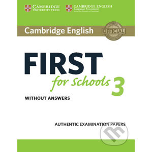 Cambridge English First for Schools 3 Student´s Book without Answers - Cambridge University Press