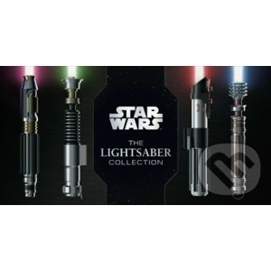 Star Wars: The Lightsaber Collection - Daniel Wallace