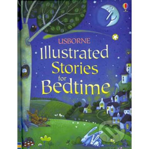 Illustrated Stories for Bedtime - Usborne