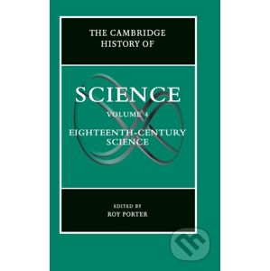 The Cambridge History of Science: Volume 4 - Roy Porter