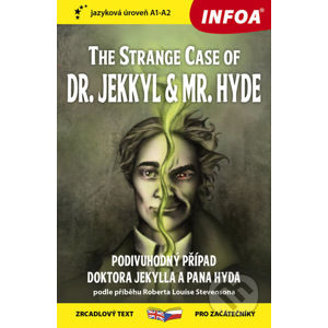 The Strange Case of Dr. Jekkyl and Mr. Hyde / Podivuhodný případ doktora Jekylla - INFOA