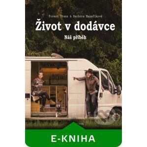 Život v dodávce - Forest Trenz, Barbora Masaříková