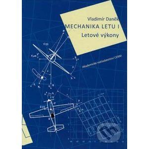 Mechanika letu I. - Vladimír Daněk
