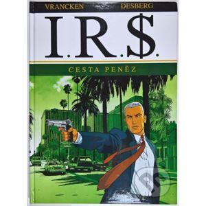I.R.S. 1 - Benno Vrancken, Stephen Desberg