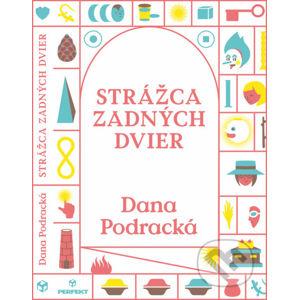 Strážca zadných dvier - Dana Podracká