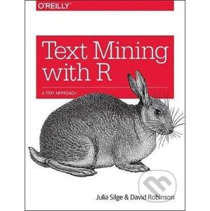 Text Mining with R - Julia Silge, David Robinson