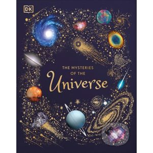 The Mysteries of the Universe - Will Gater