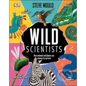 Wild Scientists - Steve Mould